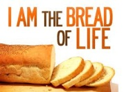 I Am the Bread of Life!